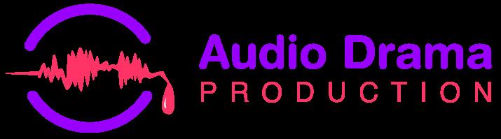 Audio Drama Production